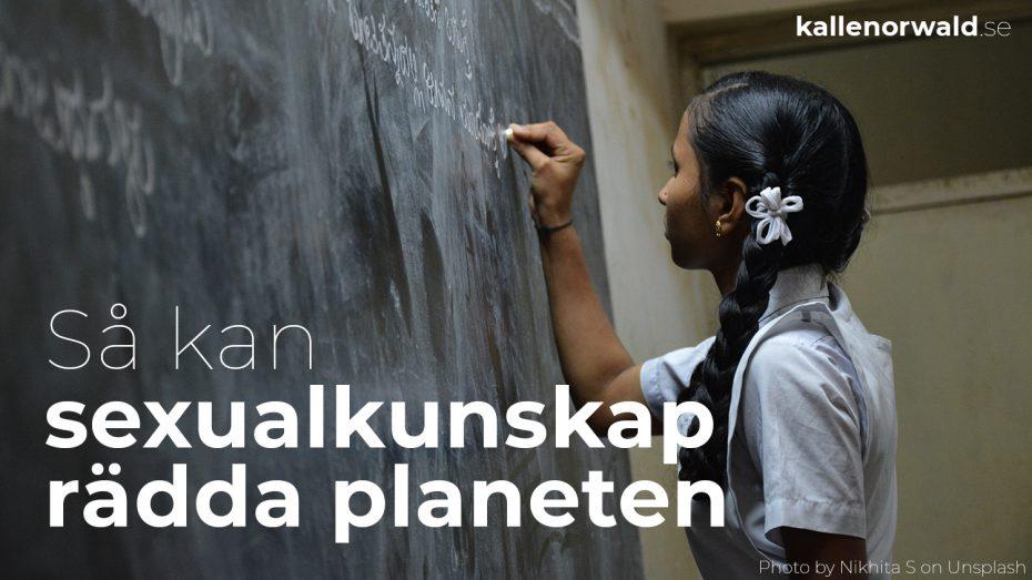 Sexualundervisning för klimatets skull – Sexolog Kalle Norwald